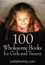 100 Wholesome Books for Girls and Tweens