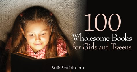 100 Wholesome Books for Girls and Tweens 2