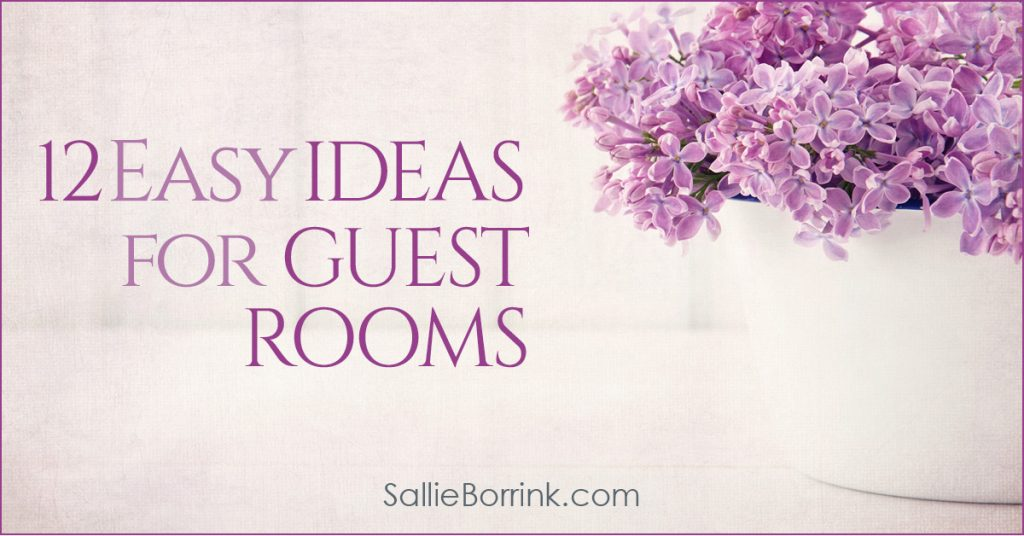 12 Easy Guest Room Ideas