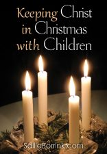 Keeping Christ in Christmas with Children