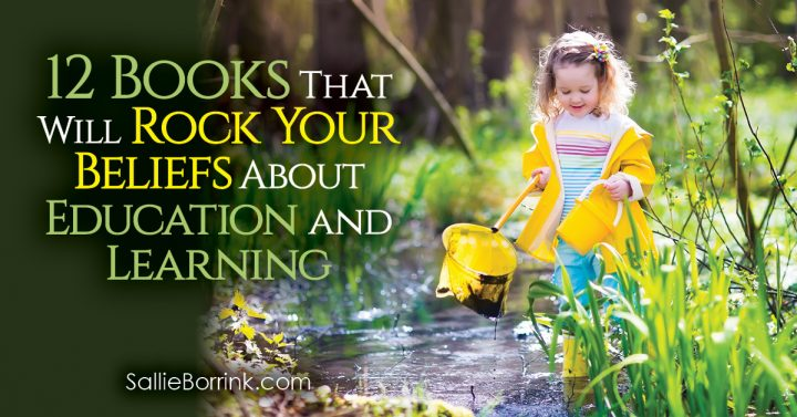 12 Books That Will Rock Your Beliefs About Education and Learning 2