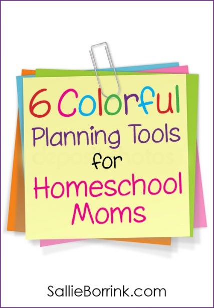 6 Colorful Planning Tools for Homeschool Moms