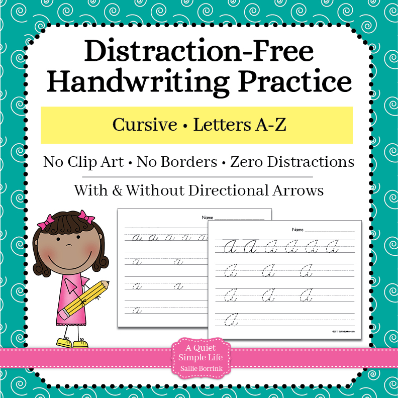 Cursive Handwriting Practice - Upper & Lower Case Letters - A Quiet Simple  Life With Sallie Borrink