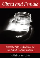 Discovering Giftedness as an Adult - Mary's Story
