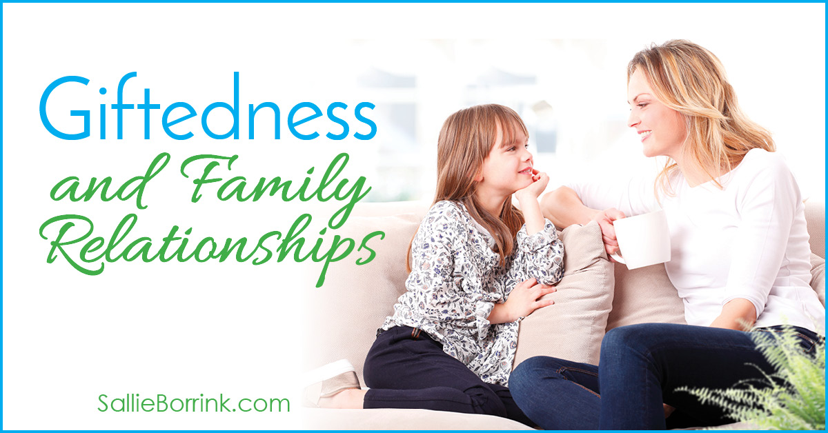 Giftedness and Family Relationships - SallieBorrink.com