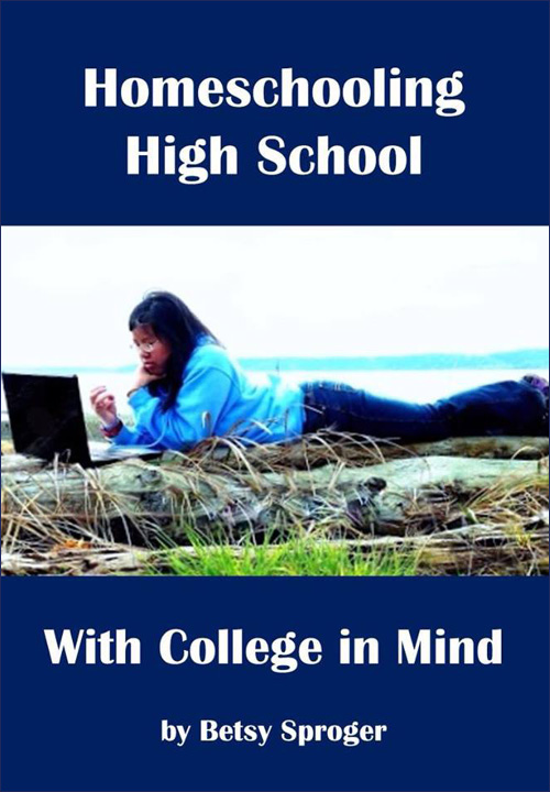 Homeschooling High School with College in Mind Cover