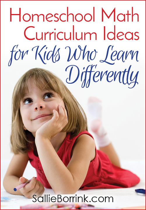 Homeschool Math Curriculum Ideas for Kids Who Learn Differently