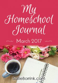 My Homeschool Journal – March 2017