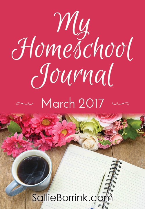 My Homeschool Journal - March 2017
