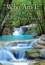 """Who Am I?"" Sung by the Altar of Praise Chorale"
