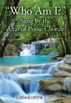 """""""Who Am I?"""" Sung by the Altar of Praise Chorale"""