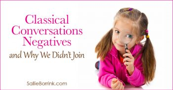 Classical Conversations Negatives and Why We Didn't Join 2