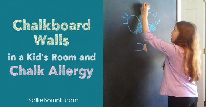 Chalkboard Walls in Kid's Room and Chalk Allergy 2