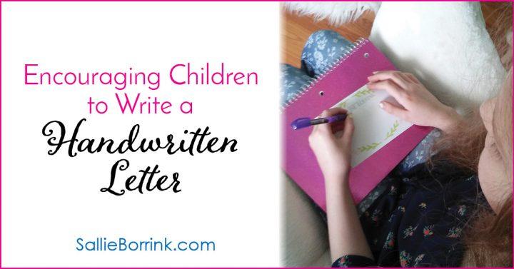 Encouraging Children to Write a Handwritten Letter 2