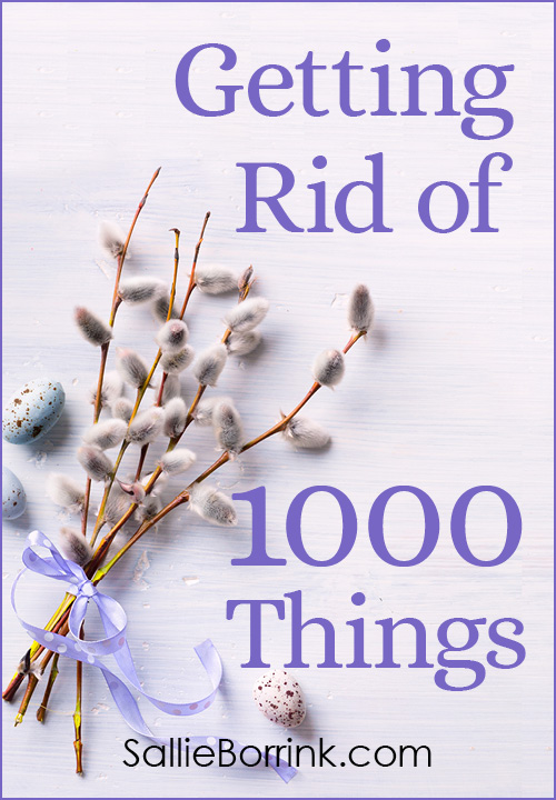 Getting Rid of 1000 Things