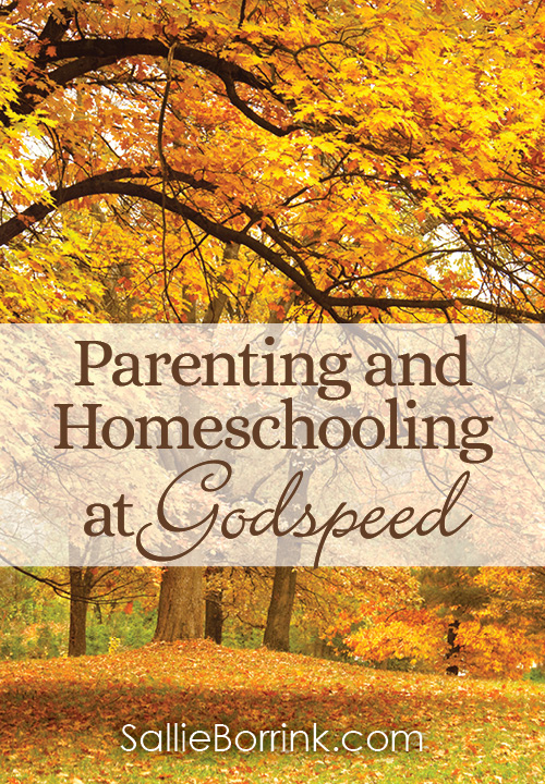 Parenting and Homeschooling at Godspeed