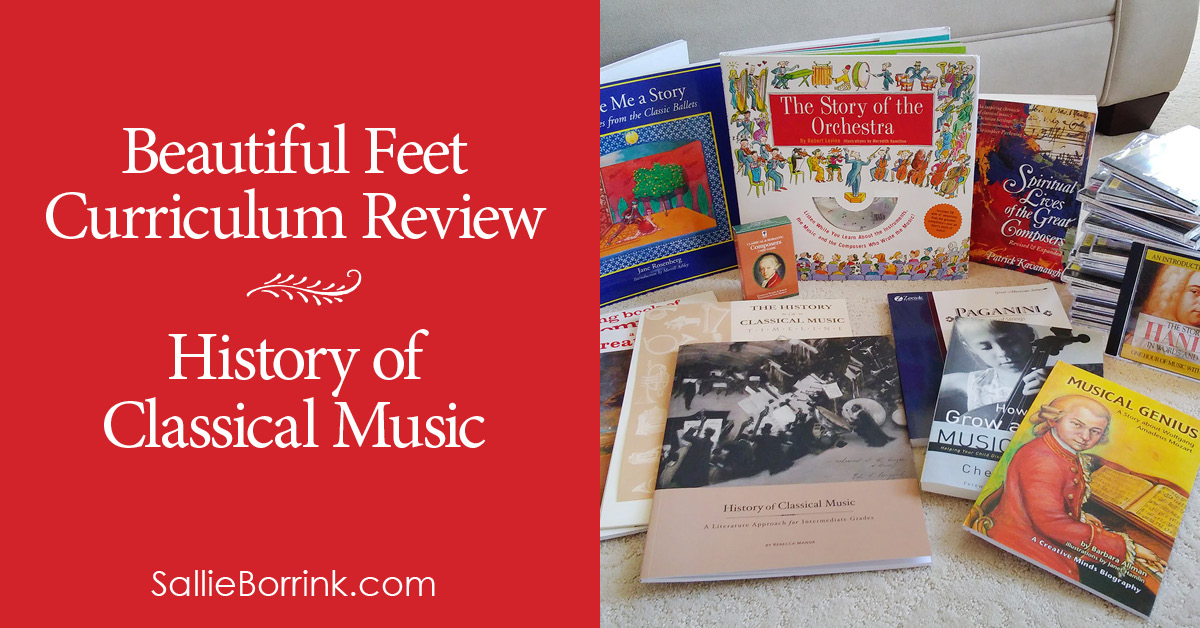 Beautiful Feet Curriculum Reviews – History of Classical Music