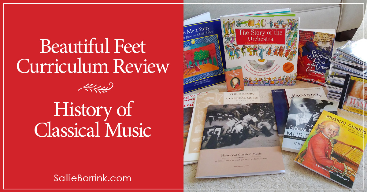 Beautiful Feet Curriculum Review - History of Classical Music 2Beautiful Feet Curriculum Review - History of Classical Music 2