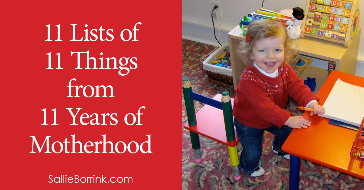 11 Lists of 11 Things from 11 Years of Motherhood 2