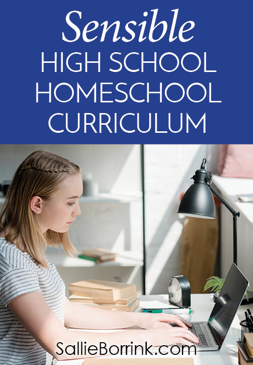 Sensible High School Homeschool Curriculum