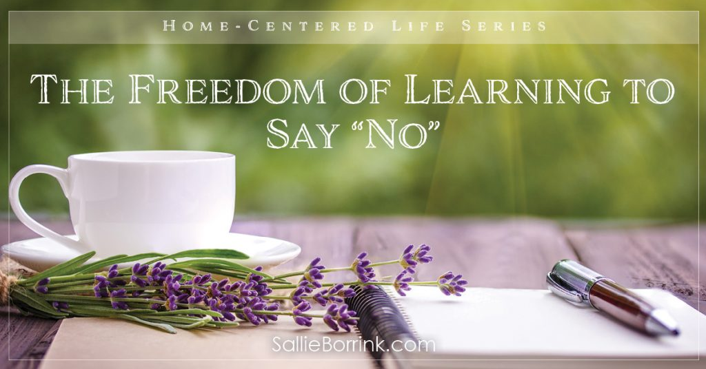 "The Freedom of Learning to Say ""No"" 2"