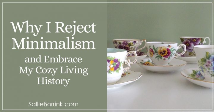 Why I Reject Minimalism and Embrace My Cozy Living History 2