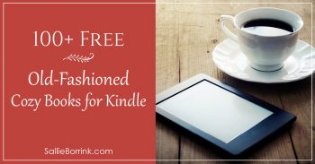 100+ Free Old-Fashioned Cozy Books for Kindle 2