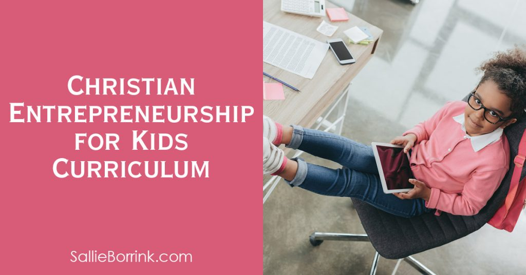 Christian Entrepreneurship for Kids Curriculum 2