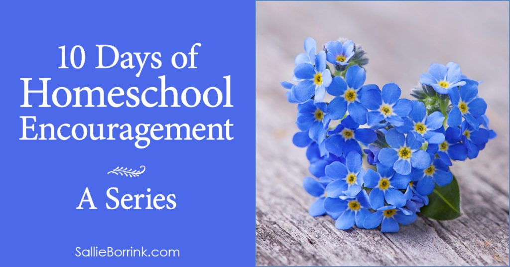 10 Days of Homeschool Encouragement Series 2