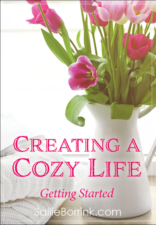 Creating a Cozy Life - Getting Started