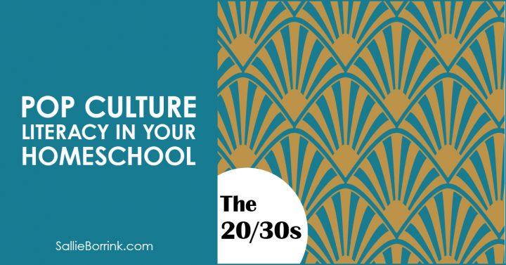 Pop Culture Literacy in Your Homeschool 20s-30s 2