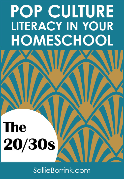Pop Culture Literacy in Your Homeschool 20s-30s