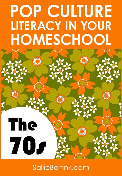 Pop Culture Literacy in Your Homeschool 1970s