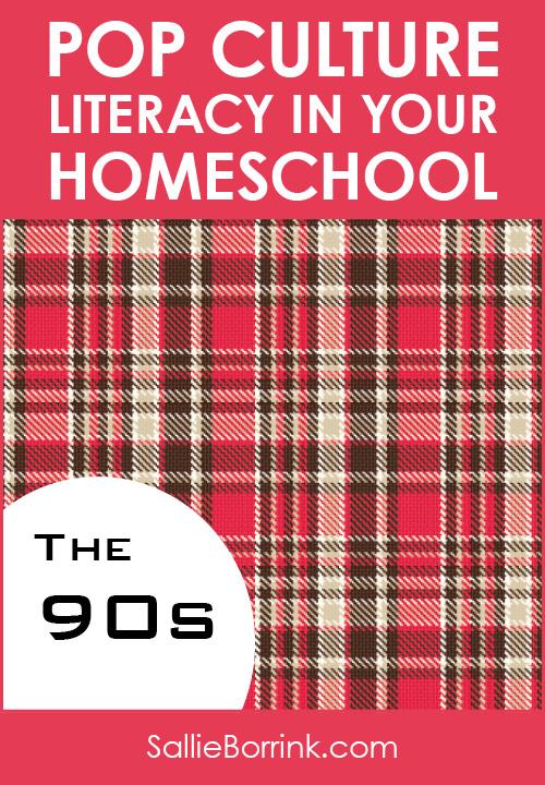 Pop Culture Literacy in Your Homeschool 1990s