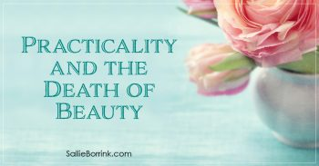 Practicality and the Death of Beauty 2