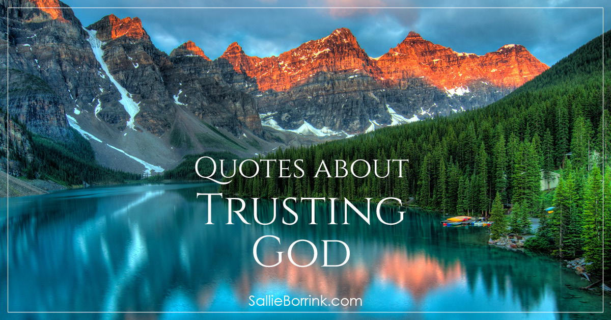 Quotes About Trusting God Sallieborrinkcom