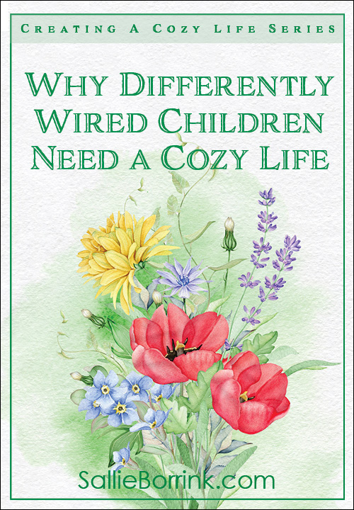 Why Differently Wired Children Need a Cozy Life Pin