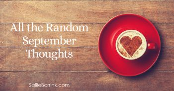 All the Random September Thoughts 2