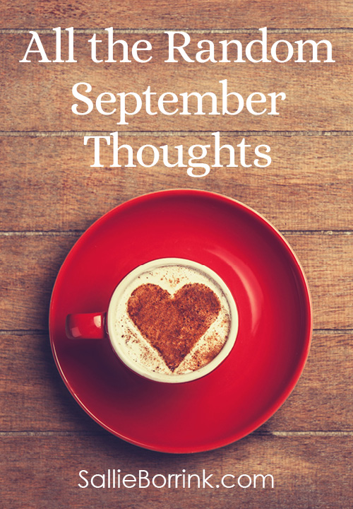 All the Random September Thoughts