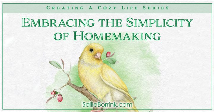 Embracing the Simplicity of Homemaking 2