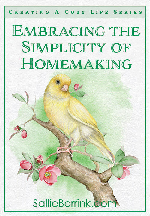 Embracing the Simplicity of Homemaking