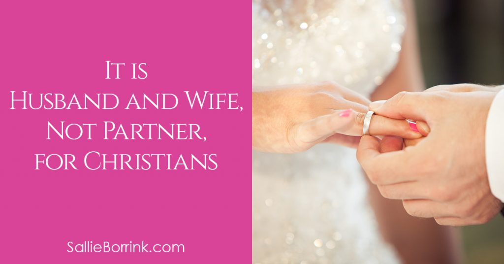 It's Husband and Wife, Not Partner, for Christians 2
