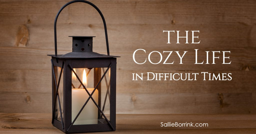 The Cozy Life in Difficult Times 2