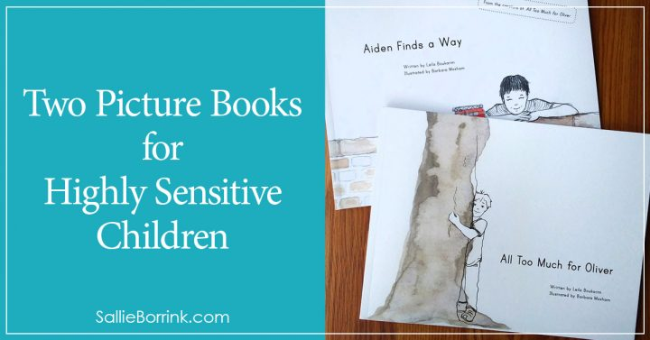 Two Picture Books for Highly Sensitive Children 2