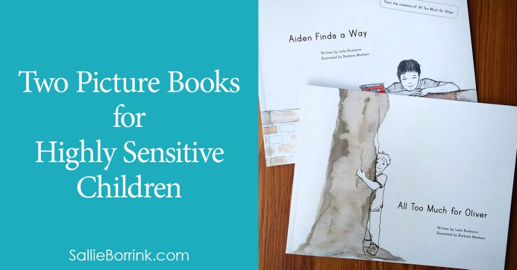 Two Picture Books for Highly Sensitive Children