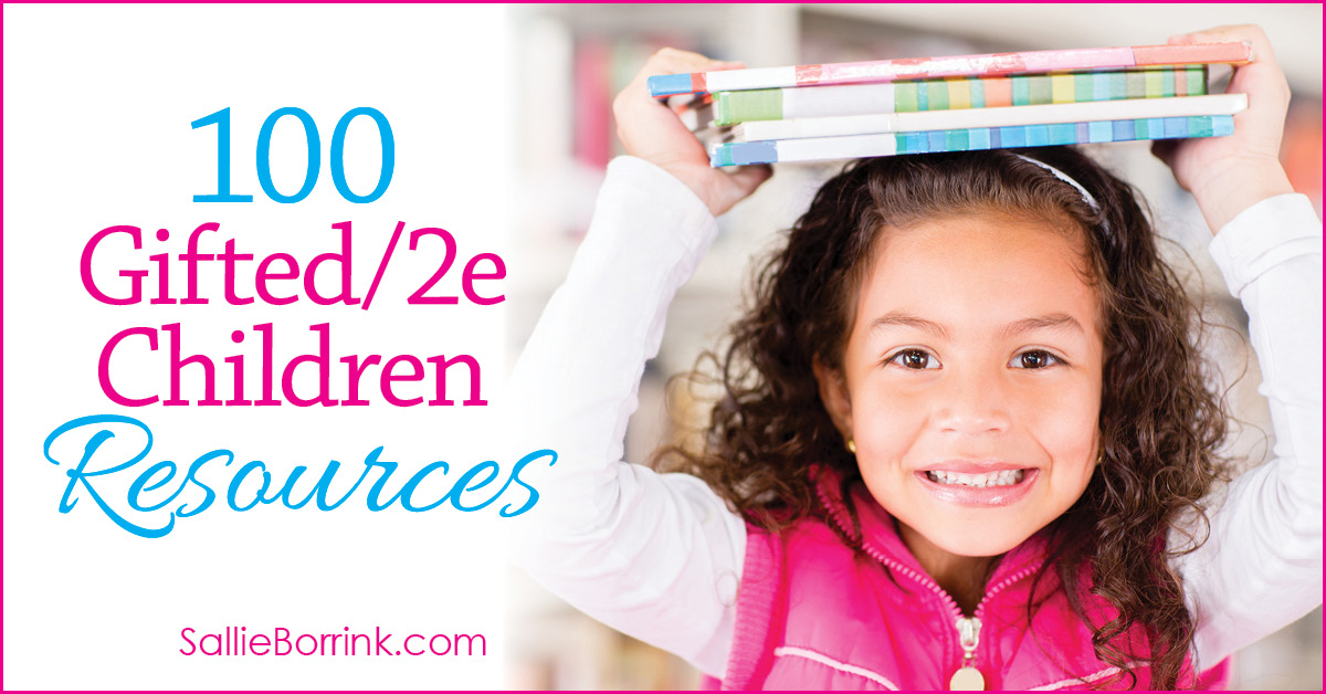 100 Gifted and 2e Children Resources 2