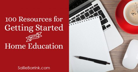 100 Resources for Getting Started with Home Education 2