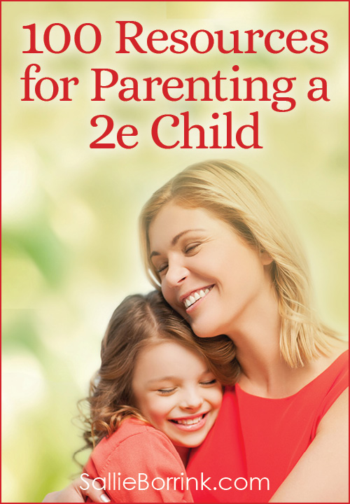 100 Resources for Parenting a 2e Child 3