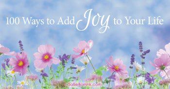 100 Ways to Add Joy to Your Life 2