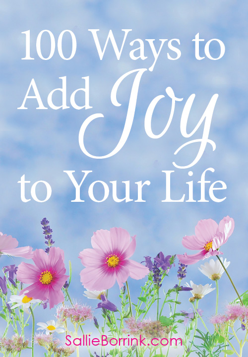 100 Ways to Add Joy to Your Life